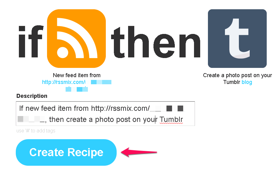 Create your recipe at IFTTT