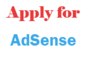 How To Apply For Google AdSense – And Get Approved